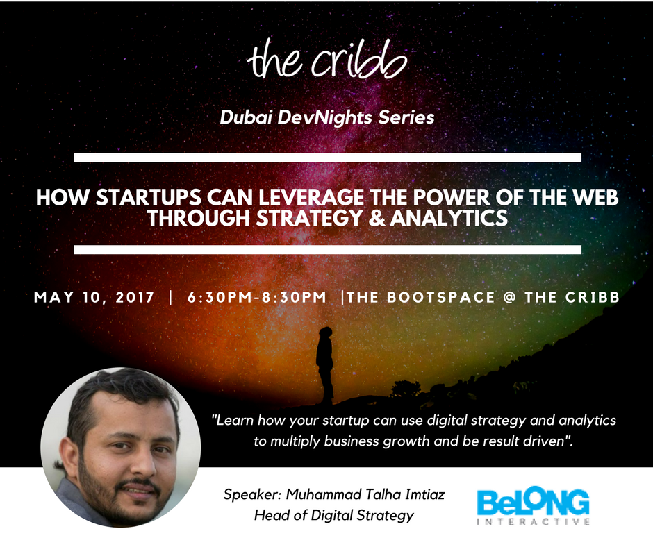 Dubai DevNights Series: How Startups Can Leverage the Power of the Web through Strategy & Analytics